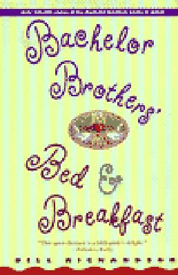 Bachelor Brothers' Bed & Breakfast By Richardson, Bill